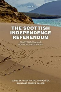 Book The Scottish Independence Referendum: Constitutional and Political Implications by Aileen McHarg
