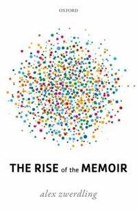 The Rise of the Memoir