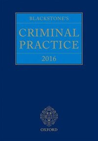 Book Blackstones Criminal Practice 2016 by David Ormerod