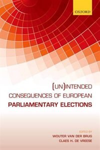 Book (Un)intended Consequences of EU Parliamentary Elections by Wouter Van Der Brug