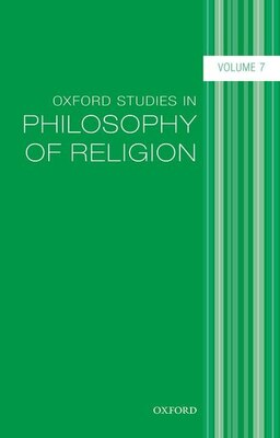 Book Oxford Studies in Philosophy of Religion, Volume 7 by Jonathan Kvanvig