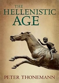 Book The Hellenistic Age by Peter Thonemann