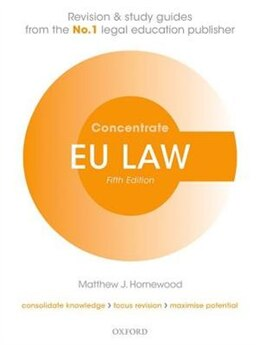 Book EU Law Concentrate: Law Revision and Study Guide by Matthew Homewood
