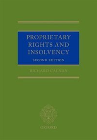 Book Proprietary Rights and Insolvency by Richard Calnan