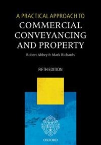 Book A Practical Approach to Commercial Conveyancing and Property by Robert Abbey