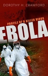 Book Ebola: Profile of a Killer Virus by Dorothy H. Crawford
