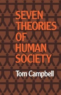 Book Seven Theories of Human Society by Tom Campbell