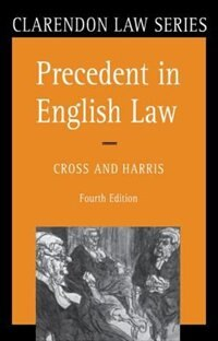 Book Precedent in English Law by Rupert Cross