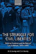 Book The Struggle for Civil Liberties: Political Freedom and the Rule of Law in Britain, 1914-1945 by Keith Ewing