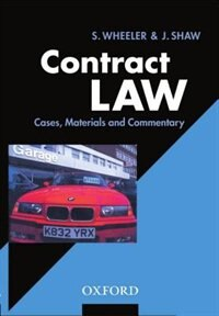Book Contract Law: Cases, Materials, and Commentary by Sally Wheeler