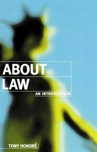 Book About Law: An Introduction: An Introduction by Tony Honore