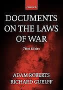 Book Documents on the Laws of War by Adam Roberts