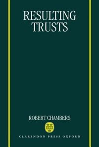 Book Resulting Trusts by Robert Chambers