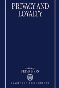 Book Privacy and Loyalty by Peter Birks