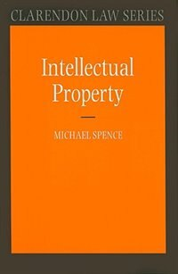 Book Intellectual Property by Michael Spence