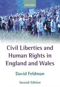 Book Civil Liberties and Human Rights in England and Wales by David Feldman