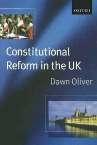 Book Constitutional Reform in the United Kingdom by Dawn Oliver