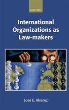 International Organizations as Law-makers