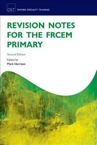 Book Revision Notes for the FRCEM Primary by Mark Harrison
