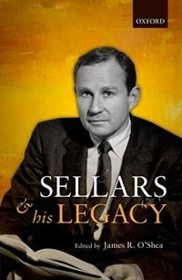 Book Sellars and his Legacy by James R. OShea