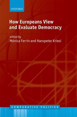 Book How Europeans View and Evaluate Democracy by Monica Ferrin