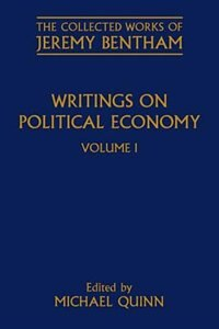 Book Writings on Political Economy: Volume I by Jeremy Bentham