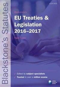 Book Blackstones EU Treaties and Legislation 2016-2017 by Nigel Foster