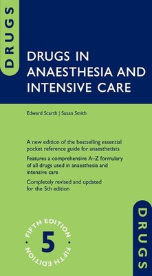 Book Drugs in Anaesthesia and Intensive Care by Edward Scarth