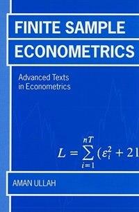 Book Finite Sample Econometrics by Aman Ullah