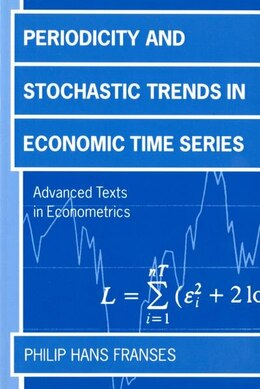 Book Periodicity and Stochastic Trends in Economic Time Series: Periodicity & Stochastic Trend by Philip Hans Franses