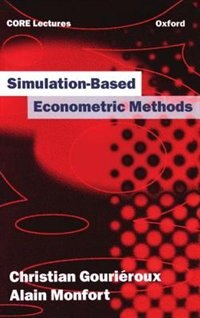 Book Simulation-based Econometric Methods: Simulation Based Econometric M by Christian Gourieroux