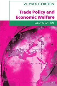 Trade Policy and Economic Welfare
