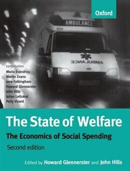 Book The State of Welfare: The Economics of Social Spending by Howard Glennerster