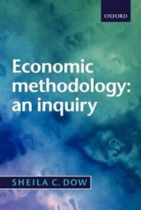 Book Economic Methodology: An Inquiry by Sheila Dow