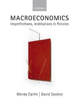 Book Macroeconomics: Imperfections, Institutions, and Policies by Wendy Carlin