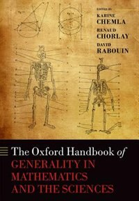 Book The Oxford Handbook of Generality in Mathematics and the Sciences by Karine Chemla