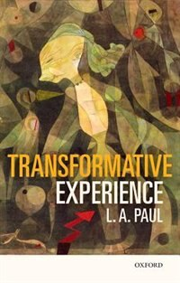 Book Transformative Experience by L. A. Paul