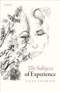 Book The Subject of Experience by Galen Strawson