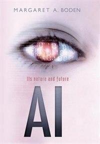 A.I.: Its nature and future