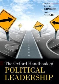 Book The Oxford Handbook of Political Leadership by R. A. W. Rhodes