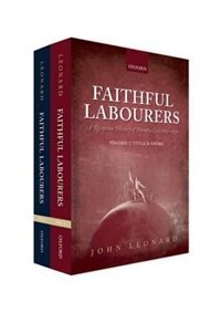 Book Faithful Labourers: A Reception History of Paradise Lost, 1667-1970: Volume I: Style and Genre… by John Leonard