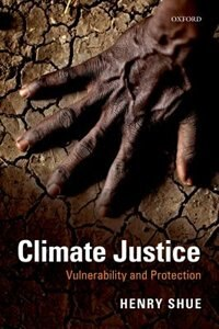 Book Climate Justice: Vulnerability and Protection by Henry Shue
