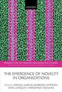 Book The Emergence of Novelty in Organizations by Raghu Garud