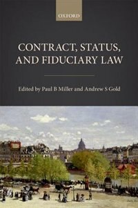 Book Contract, Status, and Fiduciary Law by Paul B. Miller