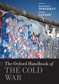 Book The Oxford Handbook of the Cold War by Richard H. Immerman