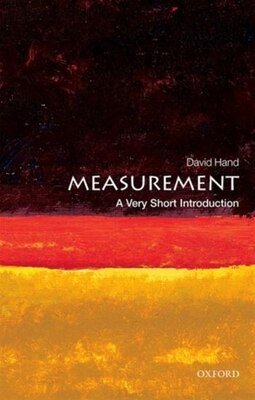 Book Measurement: A Very Short Introduction by David J. Hand