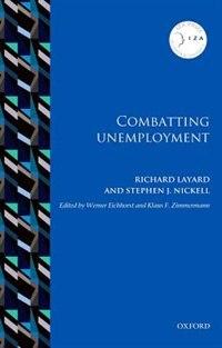 Book Combatting Unemployment by Richard Layard