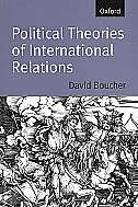 Book Political Theories of International Relations: From Thucydides to the Present by David Boucher