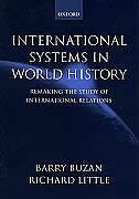 Book International Systems in World History: Remaking the Study of International Relations by Barry Buzan