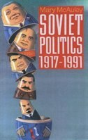 Book Soviet Politics 1917-1991 by Mary Mcauley